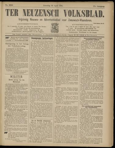 Ter Neuzensch Volksblad. Vrijzinnig nieuws- en advertentieblad voor Zeeuwsch- Vlaanderen / Zeeuwsch Nieuwsblad. Nieuws- en advertentieblad voor Zeeland 1916-04-22