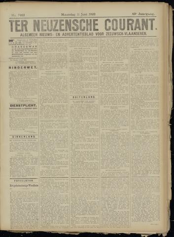 Ter Neuzensche Courant. Algemeen Nieuws- en Advertentieblad voor Zeeuwsch-Vlaanderen / Neuzensche Courant ... (idem) / (Algemeen) nieuws en advertentieblad voor Zeeuwsch-Vlaanderen 1923-06-11