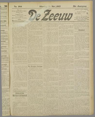 De Zeeuw. Christelijk-historisch nieuwsblad voor Zeeland 1917-05-15