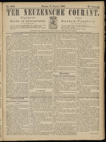 Ter Neuzensche Courant. Algemeen Nieuws- en Advertentieblad voor Zeeuwsch-Vlaanderen / Neuzensche Courant ... (idem) / (Algemeen) nieuws en advertentieblad voor Zeeuwsch-Vlaanderen 1903-01-27
