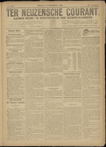 Ter Neuzensche Courant. Algemeen Nieuws- en Advertentieblad voor Zeeuwsch-Vlaanderen / Neuzensche Courant ... (idem) / (Algemeen) nieuws en advertentieblad voor Zeeuwsch-Vlaanderen 1930-12-19