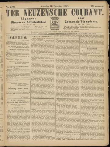 Ter Neuzensche Courant. Algemeen Nieuws- en Advertentieblad voor Zeeuwsch-Vlaanderen / Neuzensche Courant ... (idem) / (Algemeen) nieuws en advertentieblad voor Zeeuwsch-Vlaanderen 1898-12-10