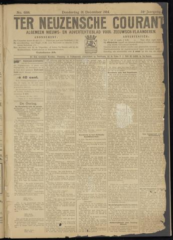 Ter Neuzensche Courant. Algemeen Nieuws- en Advertentieblad voor Zeeuwsch-Vlaanderen / Neuzensche Courant ... (idem) / (Algemeen) nieuws en advertentieblad voor Zeeuwsch-Vlaanderen 1914-12-31