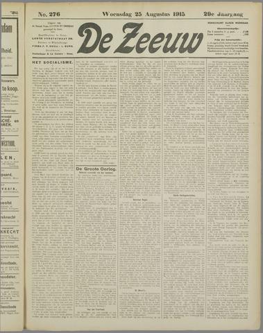 De Zeeuw. Christelijk-historisch nieuwsblad voor Zeeland 1915-08-25