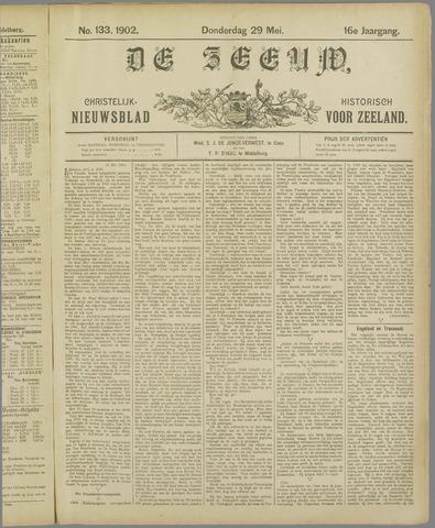De Zeeuw. Christelijk-historisch nieuwsblad voor Zeeland 1902-05-29