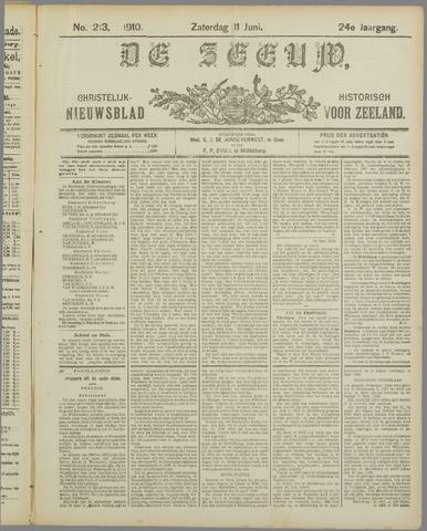 De Zeeuw. Christelijk-historisch nieuwsblad voor Zeeland 1910-06-11
