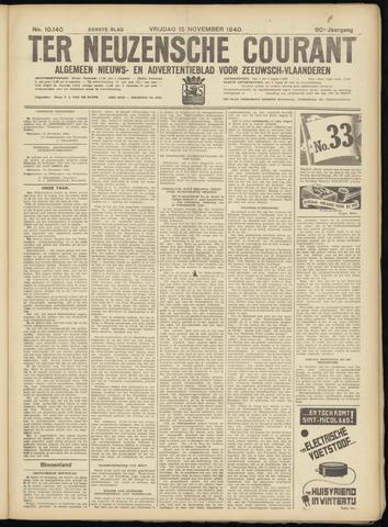 Ter Neuzensche Courant. Algemeen Nieuws- en Advertentieblad voor Zeeuwsch-Vlaanderen / Neuzensche Courant ... (idem) / (Algemeen) nieuws en advertentieblad voor Zeeuwsch-Vlaanderen 1940-11-15