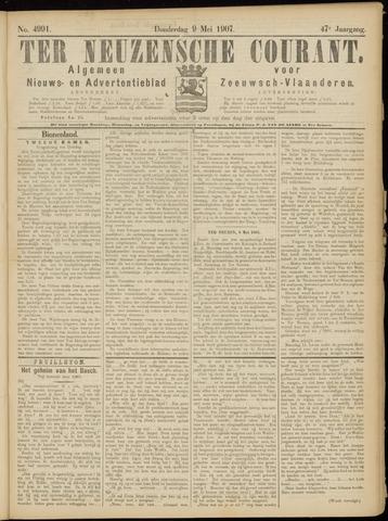 Ter Neuzensche Courant. Algemeen Nieuws- en Advertentieblad voor Zeeuwsch-Vlaanderen / Neuzensche Courant ... (idem) / (Algemeen) nieuws en advertentieblad voor Zeeuwsch-Vlaanderen 1907-05-09