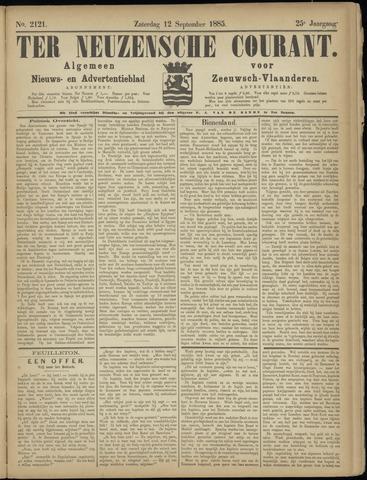 Ter Neuzensche Courant. Algemeen Nieuws- en Advertentieblad voor Zeeuwsch-Vlaanderen / Neuzensche Courant ... (idem) / (Algemeen) nieuws en advertentieblad voor Zeeuwsch-Vlaanderen 1885-09-12