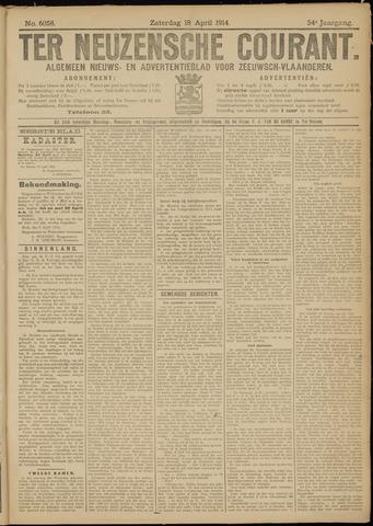 Ter Neuzensche Courant. Algemeen Nieuws- en Advertentieblad voor Zeeuwsch-Vlaanderen / Neuzensche Courant ... (idem) / (Algemeen) nieuws en advertentieblad voor Zeeuwsch-Vlaanderen 1914-04-18