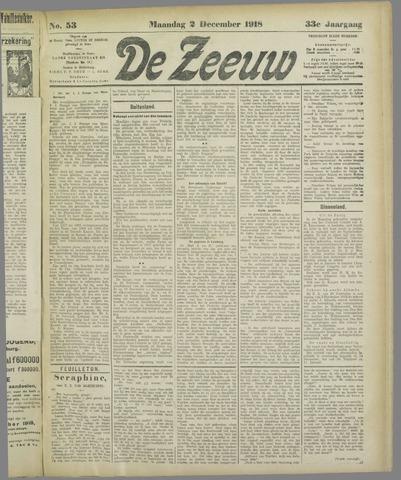 De Zeeuw. Christelijk-historisch nieuwsblad voor Zeeland 1918-12-02