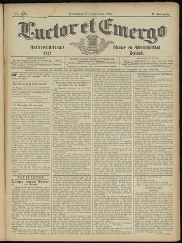 Luctor et Emergo. Antirevolutionair nieuws- en advertentieblad voor Zeeland / Zeeuwsch-Vlaanderen. Orgaan ter verspreiding van de christelijke beginselen in Zeeuwsch-Vlaanderen 1913-12-17