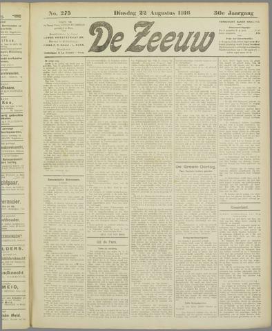 De Zeeuw. Christelijk-historisch nieuwsblad voor Zeeland 1916-08-22