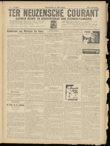 Ter Neuzensche Courant. Algemeen Nieuws- en Advertentieblad voor Zeeuwsch-Vlaanderen / Neuzensche Courant ... (idem) / (Algemeen) nieuws en advertentieblad voor Zeeuwsch-Vlaanderen 1940-05-06