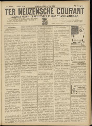 Ter Neuzensche Courant. Algemeen Nieuws- en Advertentieblad voor Zeeuwsch-Vlaanderen / Neuzensche Courant ... (idem) / (Algemeen) nieuws en advertentieblad voor Zeeuwsch-Vlaanderen 1936-04-15