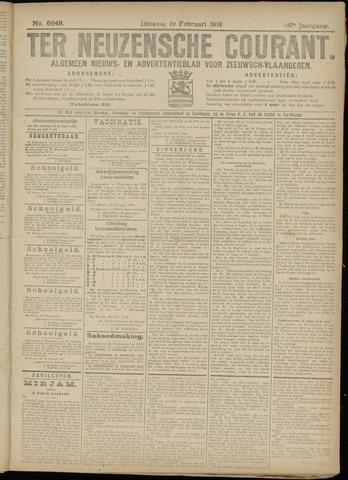 Ter Neuzensche Courant. Algemeen Nieuws- en Advertentieblad voor Zeeuwsch-Vlaanderen / Neuzensche Courant ... (idem) / (Algemeen) nieuws en advertentieblad voor Zeeuwsch-Vlaanderen 1918-02-19