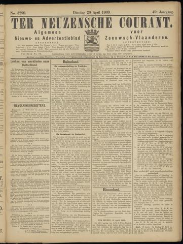 Ter Neuzensche Courant. Algemeen Nieuws- en Advertentieblad voor Zeeuwsch-Vlaanderen / Neuzensche Courant ... (idem) / (Algemeen) nieuws en advertentieblad voor Zeeuwsch-Vlaanderen 1909-04-20