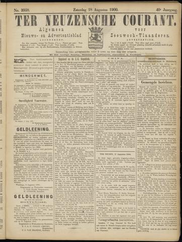 Ter Neuzensche Courant. Algemeen Nieuws- en Advertentieblad voor Zeeuwsch-Vlaanderen / Neuzensche Courant ... (idem) / (Algemeen) nieuws en advertentieblad voor Zeeuwsch-Vlaanderen 1900-08-18