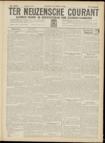 Ter Neuzensche Courant. Algemeen Nieuws- en Advertentieblad voor Zeeuwsch-Vlaanderen / Neuzensche Courant ... (idem) / (Algemeen) nieuws en advertentieblad voor Zeeuwsch-Vlaanderen 1939-04-28