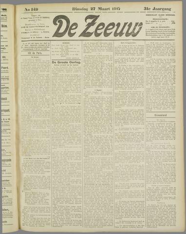 De Zeeuw. Christelijk-historisch nieuwsblad voor Zeeland 1917-03-27