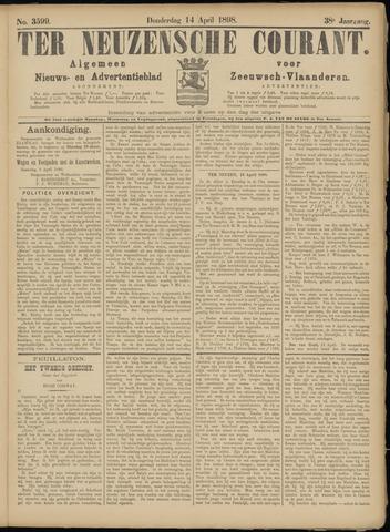 Ter Neuzensche Courant. Algemeen Nieuws- en Advertentieblad voor Zeeuwsch-Vlaanderen / Neuzensche Courant ... (idem) / (Algemeen) nieuws en advertentieblad voor Zeeuwsch-Vlaanderen 1898-04-14