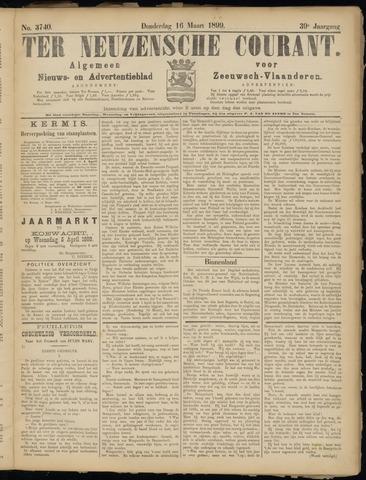 Ter Neuzensche Courant. Algemeen Nieuws- en Advertentieblad voor Zeeuwsch-Vlaanderen / Neuzensche Courant ... (idem) / (Algemeen) nieuws en advertentieblad voor Zeeuwsch-Vlaanderen 1899-03-16