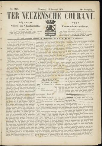 Ter Neuzensche Courant. Algemeen Nieuws- en Advertentieblad voor Zeeuwsch-Vlaanderen / Neuzensche Courant ... (idem) / (Algemeen) nieuws en advertentieblad voor Zeeuwsch-Vlaanderen 1878-01-19