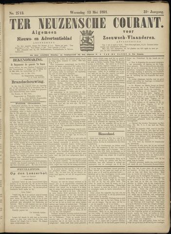 Ter Neuzensche Courant. Algemeen Nieuws- en Advertentieblad voor Zeeuwsch-Vlaanderen / Neuzensche Courant ... (idem) / (Algemeen) nieuws en advertentieblad voor Zeeuwsch-Vlaanderen 1891-05-13