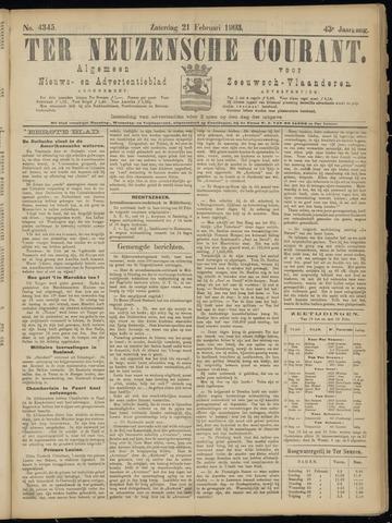 Ter Neuzensche Courant. Algemeen Nieuws- en Advertentieblad voor Zeeuwsch-Vlaanderen / Neuzensche Courant ... (idem) / (Algemeen) nieuws en advertentieblad voor Zeeuwsch-Vlaanderen 1903-02-21