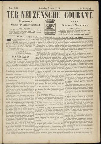 Ter Neuzensche Courant. Algemeen Nieuws- en Advertentieblad voor Zeeuwsch-Vlaanderen / Neuzensche Courant ... (idem) / (Algemeen) nieuws en advertentieblad voor Zeeuwsch-Vlaanderen 1879-06-07