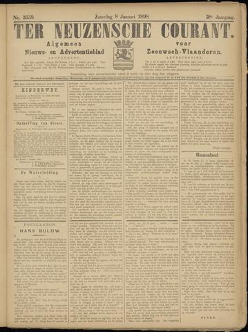 Ter Neuzensche Courant. Algemeen Nieuws- en Advertentieblad voor Zeeuwsch-Vlaanderen / Neuzensche Courant ... (idem) / (Algemeen) nieuws en advertentieblad voor Zeeuwsch-Vlaanderen 1898-01-08