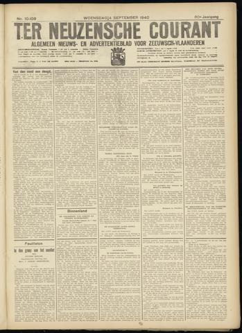 Ter Neuzensche Courant. Algemeen Nieuws- en Advertentieblad voor Zeeuwsch-Vlaanderen / Neuzensche Courant ... (idem) / (Algemeen) nieuws en advertentieblad voor Zeeuwsch-Vlaanderen 1940-09-04