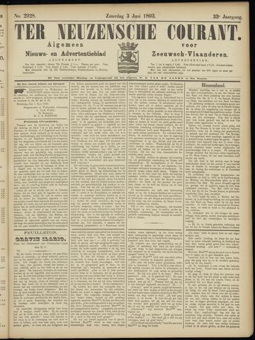 Ter Neuzensche Courant. Algemeen Nieuws- en Advertentieblad voor Zeeuwsch-Vlaanderen / Neuzensche Courant ... (idem) / (Algemeen) nieuws en advertentieblad voor Zeeuwsch-Vlaanderen 1893-06-03