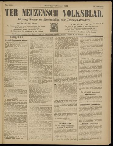 Ter Neuzensch Volksblad. Vrijzinnig nieuws- en advertentieblad voor Zeeuwsch- Vlaanderen / Zeeuwsch Nieuwsblad. Nieuws- en advertentieblad voor Zeeland 1914-12-09