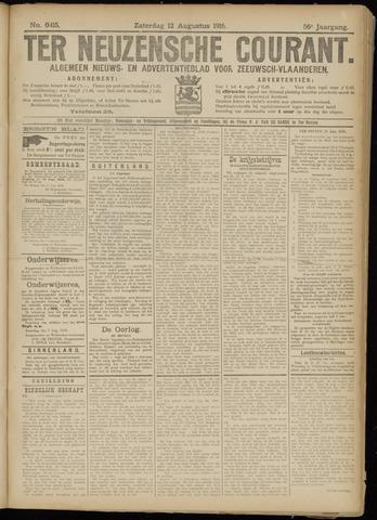 Ter Neuzensche Courant. Algemeen Nieuws- en Advertentieblad voor Zeeuwsch-Vlaanderen / Neuzensche Courant ... (idem) / (Algemeen) nieuws en advertentieblad voor Zeeuwsch-Vlaanderen 1916-08-12