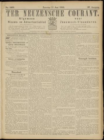 Ter Neuzensche Courant. Algemeen Nieuws- en Advertentieblad voor Zeeuwsch-Vlaanderen / Neuzensche Courant ... (idem) / (Algemeen) nieuws en advertentieblad voor Zeeuwsch-Vlaanderen 1910-06-11