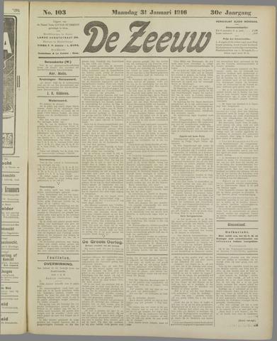 De Zeeuw. Christelijk-historisch nieuwsblad voor Zeeland 1916-01-31