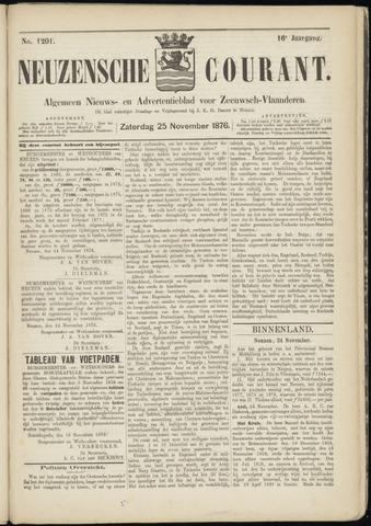 Ter Neuzensche Courant. Algemeen Nieuws- en Advertentieblad voor Zeeuwsch-Vlaanderen / Neuzensche Courant ... (idem) / (Algemeen) nieuws en advertentieblad voor Zeeuwsch-Vlaanderen 1876-11-25