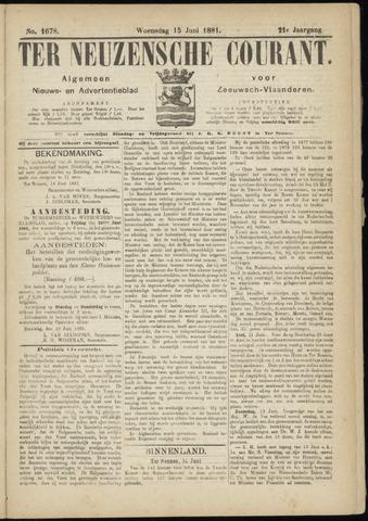 Ter Neuzensche Courant. Algemeen Nieuws- en Advertentieblad voor Zeeuwsch-Vlaanderen / Neuzensche Courant ... (idem) / (Algemeen) nieuws en advertentieblad voor Zeeuwsch-Vlaanderen 1881-06-15