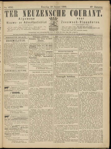 Ter Neuzensche Courant. Algemeen Nieuws- en Advertentieblad voor Zeeuwsch-Vlaanderen / Neuzensche Courant ... (idem) / (Algemeen) nieuws en advertentieblad voor Zeeuwsch-Vlaanderen 1906-01-20