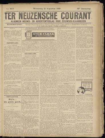 Ter Neuzensche Courant. Algemeen Nieuws- en Advertentieblad voor Zeeuwsch-Vlaanderen / Neuzensche Courant ... (idem) / (Algemeen) nieuws en advertentieblad voor Zeeuwsch-Vlaanderen 1929-08-21