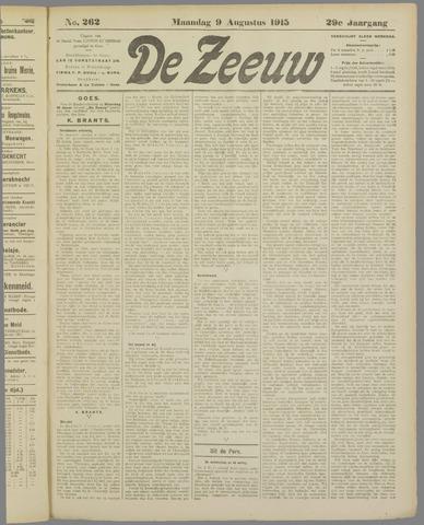De Zeeuw. Christelijk-historisch nieuwsblad voor Zeeland 1915-08-09