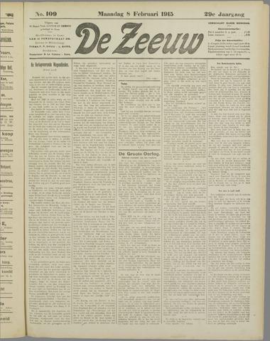 De Zeeuw. Christelijk-historisch nieuwsblad voor Zeeland 1915-02-08
