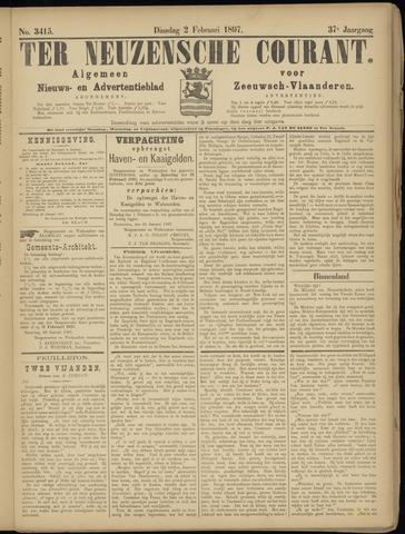 Ter Neuzensche Courant. Algemeen Nieuws- en Advertentieblad voor Zeeuwsch-Vlaanderen / Neuzensche Courant ... (idem) / (Algemeen) nieuws en advertentieblad voor Zeeuwsch-Vlaanderen 1897-02-02