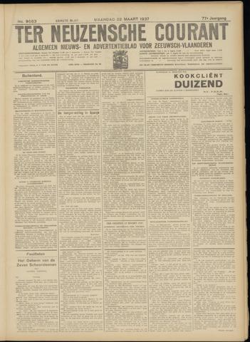 Ter Neuzensche Courant. Algemeen Nieuws- en Advertentieblad voor Zeeuwsch-Vlaanderen / Neuzensche Courant ... (idem) / (Algemeen) nieuws en advertentieblad voor Zeeuwsch-Vlaanderen 1937-03-22