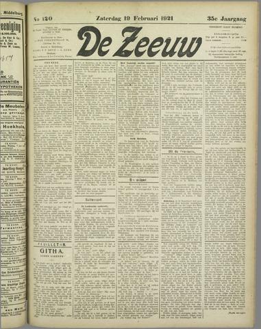 De Zeeuw. Christelijk-historisch nieuwsblad voor Zeeland 1921-02-19