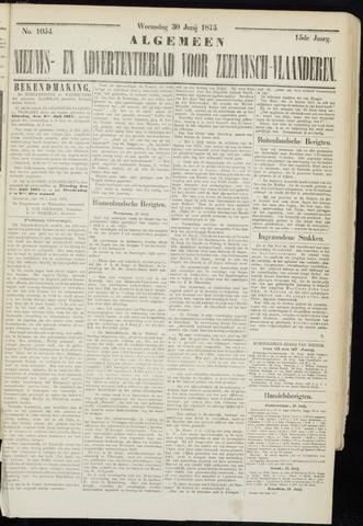 Ter Neuzensche Courant. Algemeen Nieuws- en Advertentieblad voor Zeeuwsch-Vlaanderen / Neuzensche Courant ... (idem) / (Algemeen) nieuws en advertentieblad voor Zeeuwsch-Vlaanderen 1875-06-30