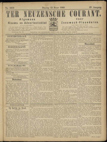 Ter Neuzensche Courant. Algemeen Nieuws- en Advertentieblad voor Zeeuwsch-Vlaanderen / Neuzensche Courant ... (idem) / (Algemeen) nieuws en advertentieblad voor Zeeuwsch-Vlaanderen 1909-03-23