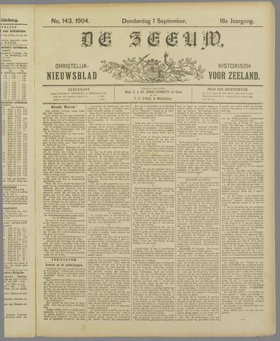De Zeeuw. Christelijk-historisch nieuwsblad voor Zeeland 1904-09-01