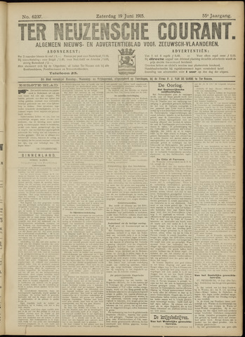 Ter Neuzensche Courant. Algemeen Nieuws- en Advertentieblad voor Zeeuwsch-Vlaanderen / Neuzensche Courant ... (idem) / (Algemeen) nieuws en advertentieblad voor Zeeuwsch-Vlaanderen 1915-06-19
